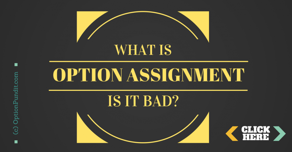 What is Options Assignment?