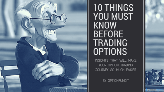 10 Things You Must know before trading options.